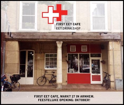 Aankondiging FIRST EET CAFE